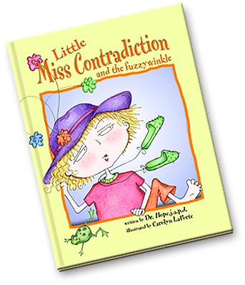 Little Miss Contradiction, a children's picture book by award-winning author Dr. Hope.